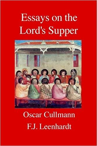 Essays on the Lord's Supper (Paperback)