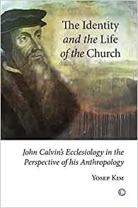 The Identity and the Life of the Church (Paperback)