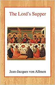 The Lord's Supper (Paperback)