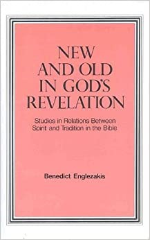 New and Old in God's Revelation (Paperback)