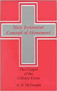 The New Testament Concept of Atonement (Paperback)