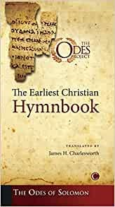 The Earliest Christian Hymnbook (Paperback)