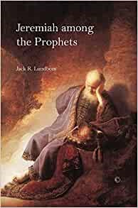 Jeremiah among the Prophets (Paperback)