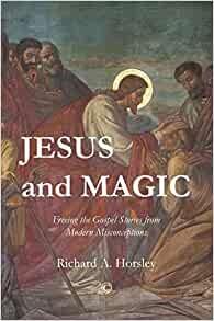 Jesus and Magic (Paperback)