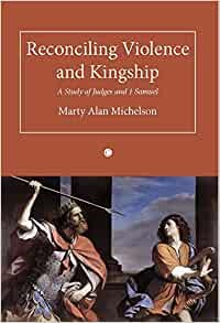 Reconciling Violence and Kingship (Paperback)