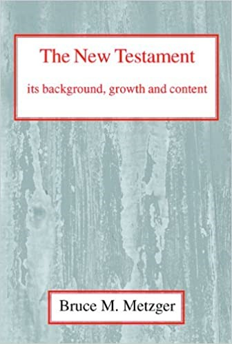 The New Testament, Its Background, Growth and Content (Paperback)