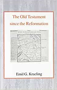 The Old Testament since the Reformation (Paperback)