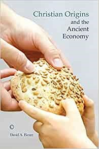 Christian Origins and the Ancient Economy (Paperback)