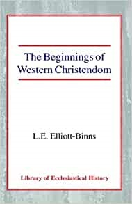 Beginnings of Western Christendom, The HB (Hard Cover)