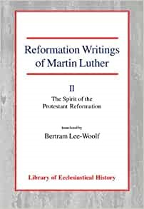 Reformation Writings of Martin Luther Vol 2 PB (Paperback)