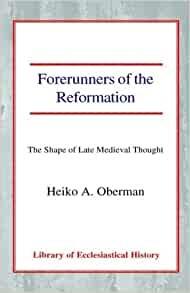 Forerunners of the Reformation (Paperback)