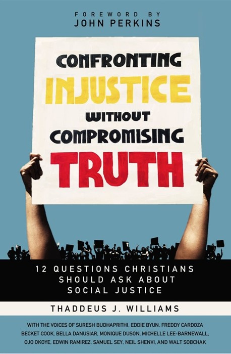 Confronting Injustice without Compromising Truth (Paperback)