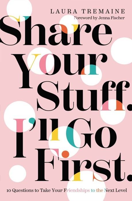 Share Your Stuff. I'll Go First. (Hard Cover)