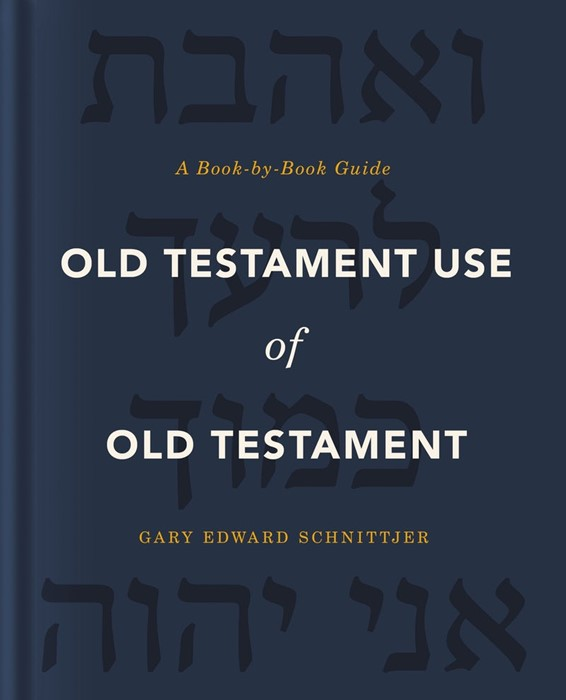 Old Testament Use of Old Testament (Hard Cover)