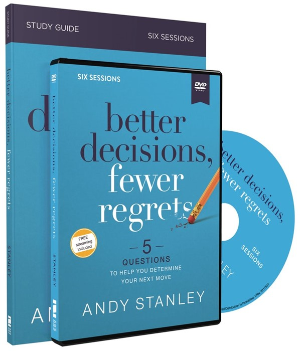 Better Decisions, Fewer Regrets Study Guide with DVD (Paperback w/DVD)