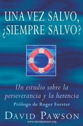 Una Vez Salvo ¿Siempre Salvo? (Paperback)