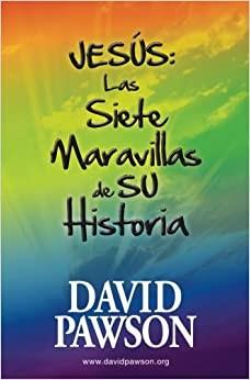 JESÚS: Las Siete Maravillas de su Historia (Paperback)