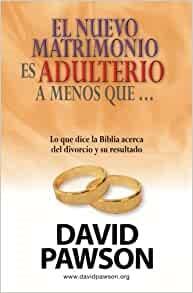 El Nuevo Matrimonio es Adulterio a Menos Que...? (Paperback)