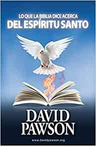 Lo Que La Biblia Dice Acerca Del Espíritu Santo (Paperback)