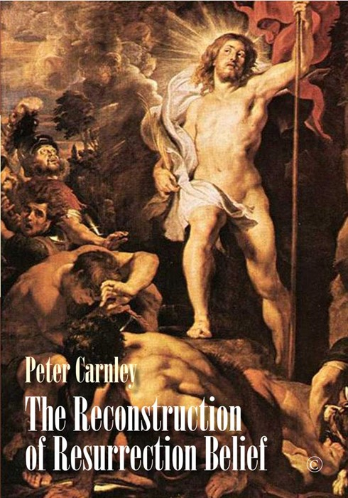 The Reconstruction of Resurrection Belief (Paperback)