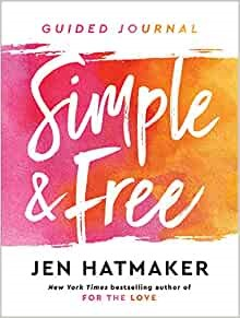 Simple and Free: Guided Journal (Paperback)