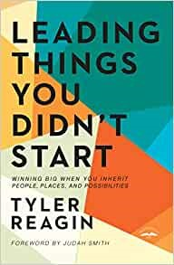 Leading Things You Didn't Start (Hard Cover)
