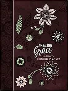 2022 18-Month Planner: Amazing Grace (Imitation Leather)