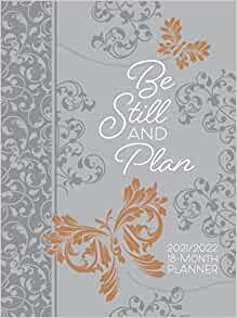 2022 18-Month Planner: Be Still and Plan (Imitation Leather)
