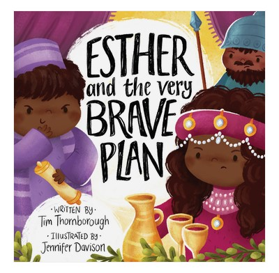 Esther and the Very Brave Plan (Hard Cover)