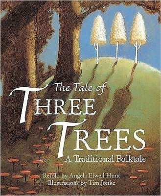 The Tale Of Three Trees (Hard Cover)