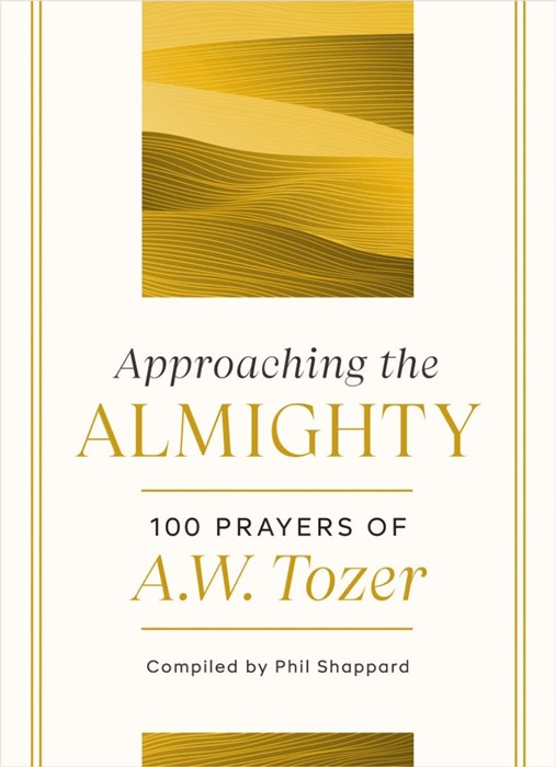 Approaching the Almighty (Hard Cover)