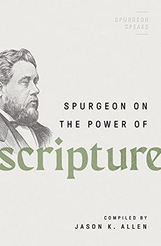 Spurgeon on the Power of Scripture (Paperback)