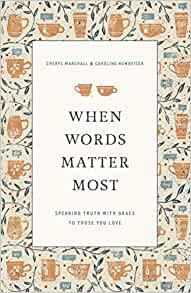 When Words Matter Most (Paperback)