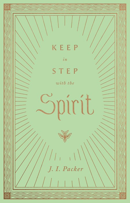 Keep in Step with the Spirit (Hard Cover)
