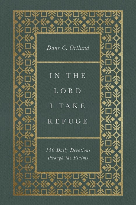 In the Lord I Take Refuge (Hard Cover)