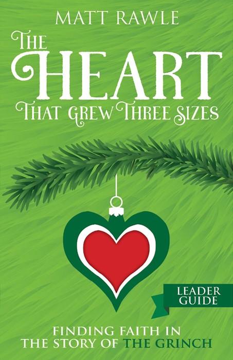 The Heart That Grew Three Sizes Leader Guide (Paperback)