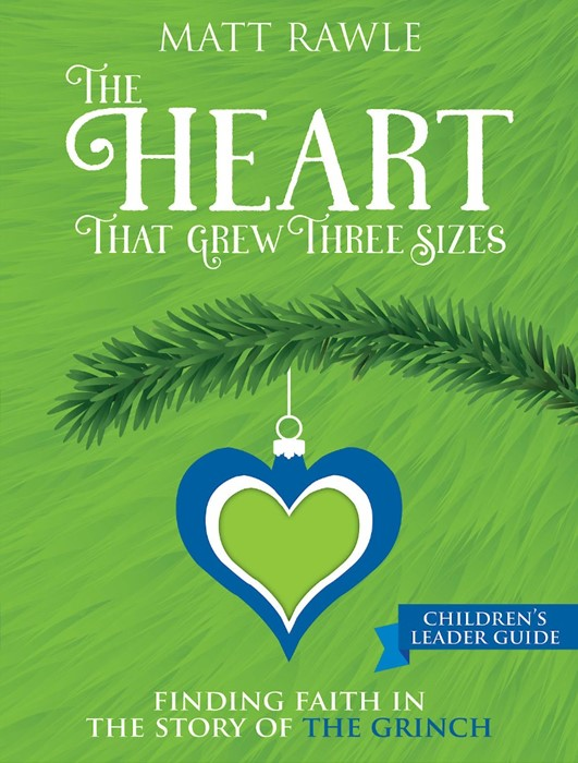 The Heart That Grew Three Sizes Children's Leader Guide (Paperback)