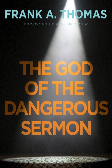 The God of the Dangerous Sermon (Paperback)