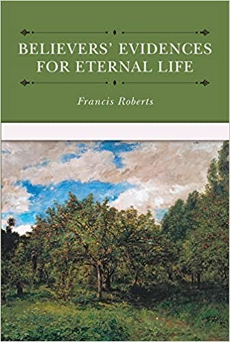 Believers' Evidences for Eternal Life (Hard Cover)