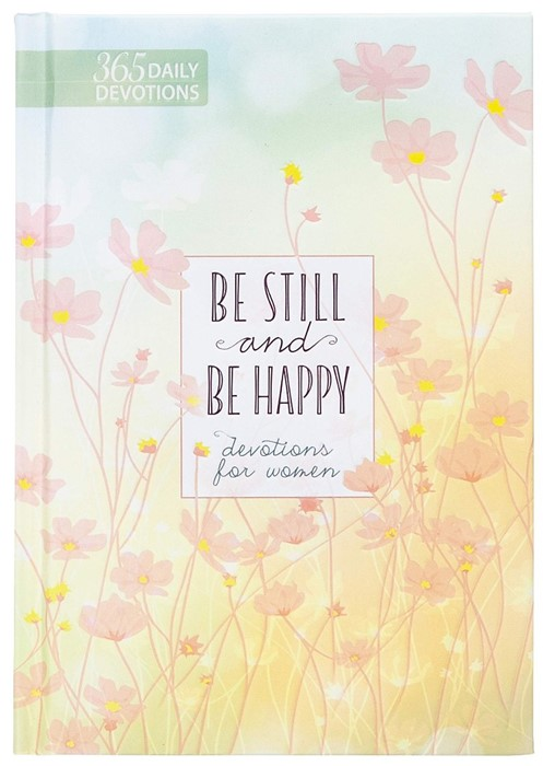 Be Still and Happy (Hard Cover)