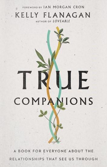 True Companions (Paperback)