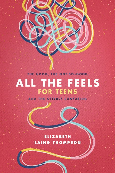 All the Feels for Teens (Paperback)