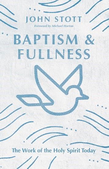 Baptism and Fullness (Paperback)
