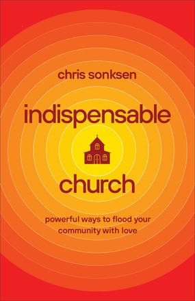 Indispensible Church (Paperback)