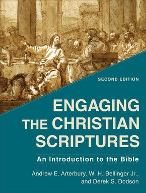 Engaging the Christian Scriptures, 2nd Edition (Paperback)