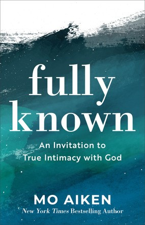 Fully Known (Paperback)