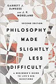 Philosophy Made Slightly Less Difficult (Paperback)