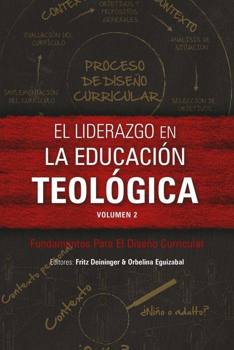 El liderazgo en la educación teológica, volumen 2 (Paperback)