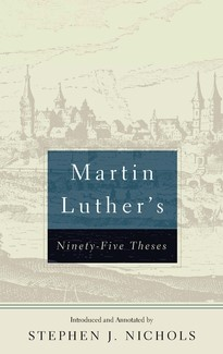 Martin Luther's Ninety-Five Theses (Paperback)