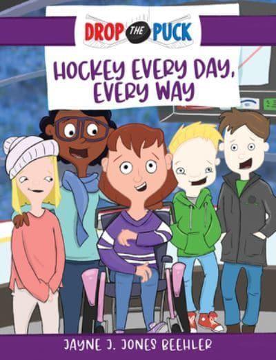 Hockey Every Day, Every Way (Hard Cover)